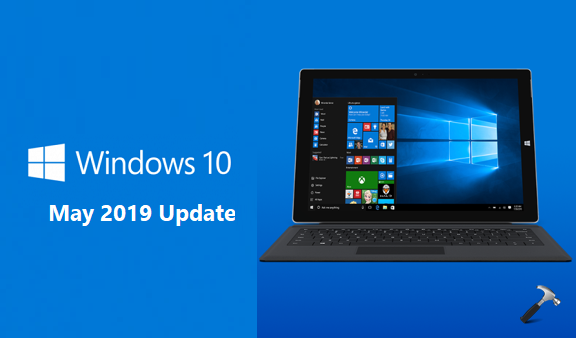 Windows 10 (May 2019 Update) Failed To Install