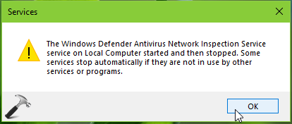 FIX Windows Defender Antivirus Inspection Service On Local Computer Started And Then Stopped