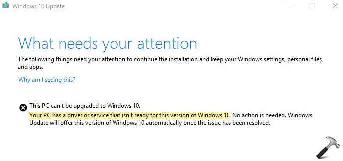 FIX Your PC Has A Driver Or Service That Isn't Ready For This Version Of Windows 10