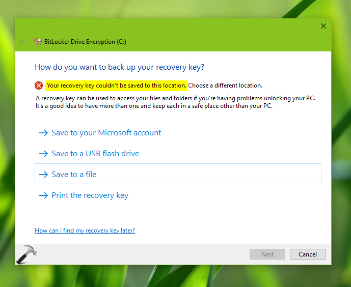 FIX Your Recovery Key Couldn't Be Saved To This Location Error For BitLocker In Windows 10